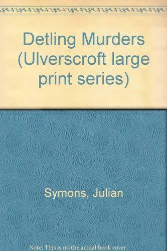9780708910634: Detling Murders (Ulverscroft large print series)