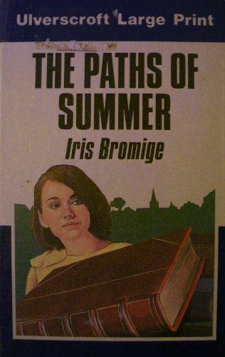 Paths Of Summer (U): Bromige, Iris