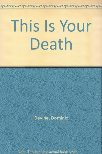 9780708911679: This is Your Death