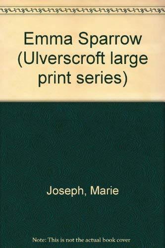 9780708911716: Emma Sparrow (Ulverscroft large print series)