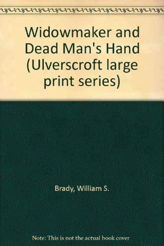 9780708911822: Widowmaker and Dead Man's Hand