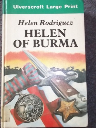 9780708911891: Helen of Burma (Ulverscroft large print)