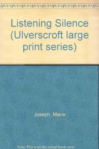 9780708912409: Listening Silence (Ulverscroft large print series)