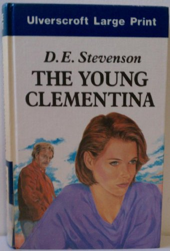 Young Clementina (0708912451) by Stevenson, D. E.