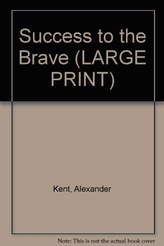 9780708912553: Success to the Brave (LARGE PRINT)