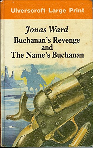 Buchanan's Revenge (U) (9780708912911) by Jonas Ward