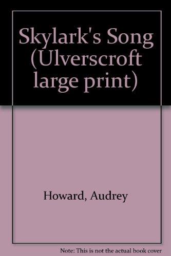 9780708912980: Skylark's Song (Ulverscroft large print)
