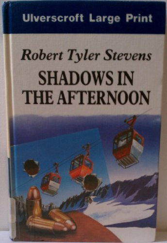 9780708913024: Shadows In The Afternoon (U)