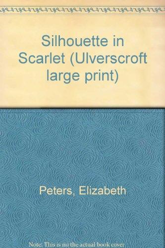 Silhouette In Scarlet (U): Elizabeth Peters