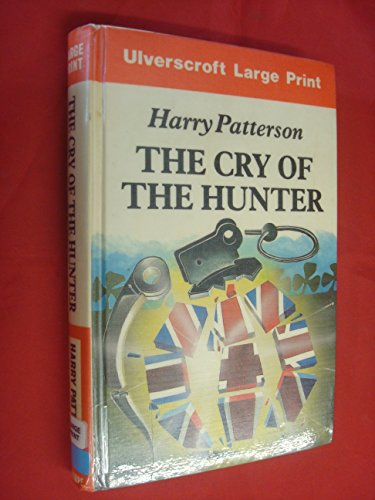 9780708913413: Cry of the Hunter (Ulverscroft large print)