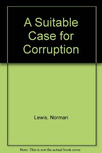 9780708913901: A Suitable Case for Corruption