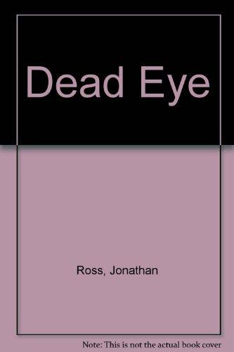 9780708913949: Dead Eye (U)