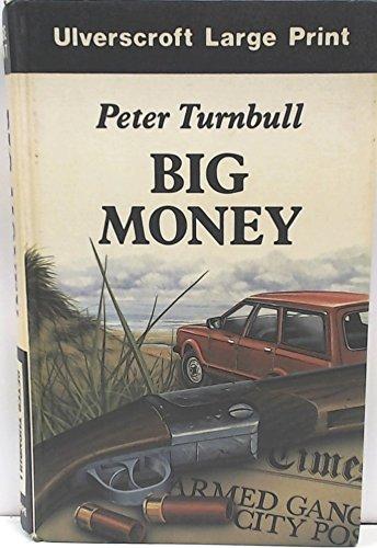9780708913970: Big Money