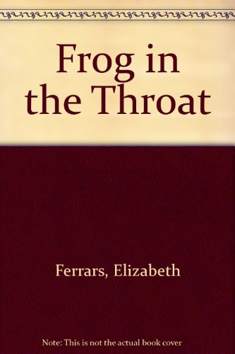 9780708914304: Frog in the Throat