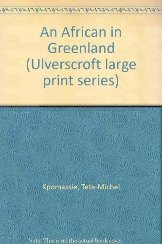 9780708914618: An African In Greenland (U) (Ulverscroft Large Print Series)