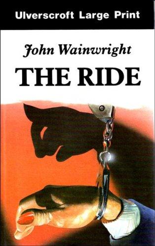 The Ride: Wainwright, John William