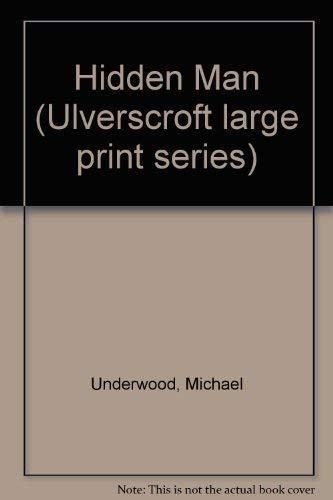 The Hidden Man (U): Michael Underwood