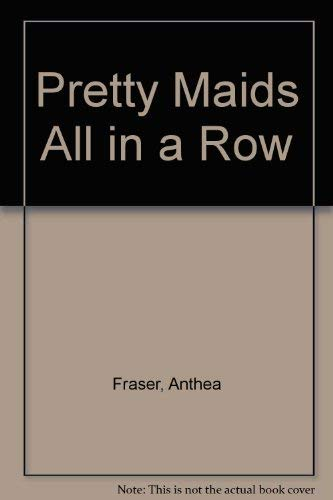 9780708916247: Pretty Maids All in a Row
