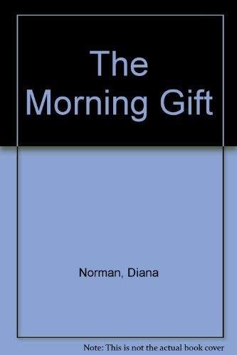 9780708916292: The Morning Gift (U)