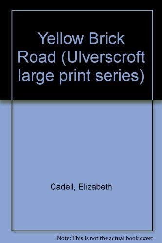 9780708916520: Yellow Brick Road (Ulverscroft large print series)
