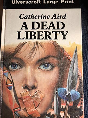 9780708916643: A Dead Liberty (U)