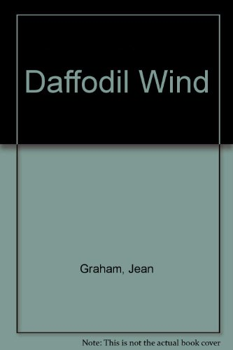 The Daffodil Wind (U): Jean Graham