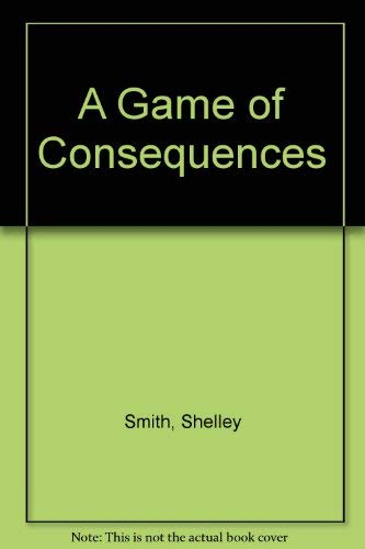 9780708916926: A Game Of Consequences (U)
