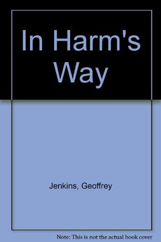 9780708917299: In Harm's Way