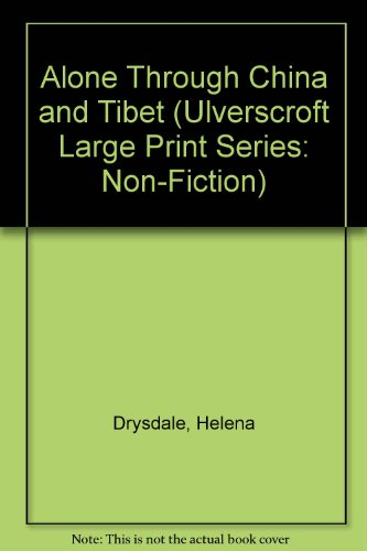 9780708918319: Alone Through China and Tibet (Ulverscroft Large Print Series: Non-Fiction)