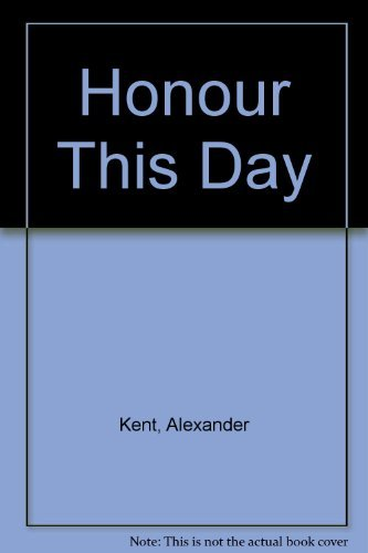 9780708918807: Honour This Day