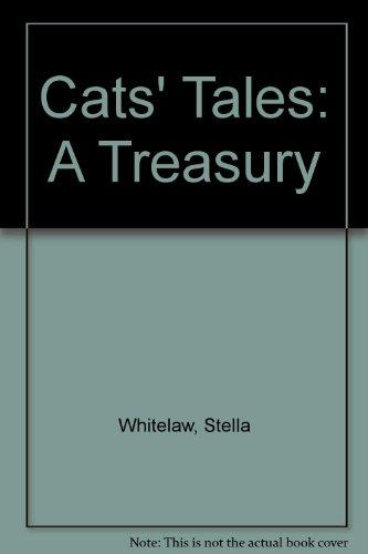 Cats' Tales: A Treasury (U): Whitelaw, Stella