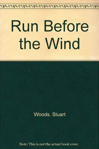 Run Before the Wind (Ulverscroft Large Print): Woods, Stuart