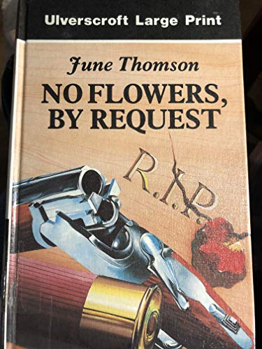 9780708920503: No Flowers, By Request (U)