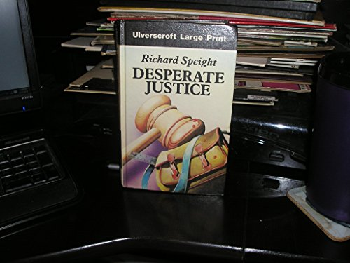 9780708921791: Desperate Justice (U) (Ulverscroft Large Print Series)