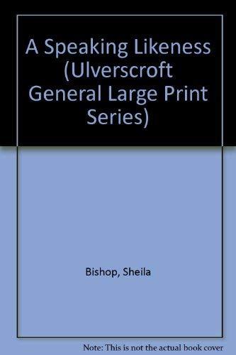 9780708921975: A Speaking Likeness (Ulverscroft General Large Print Series)