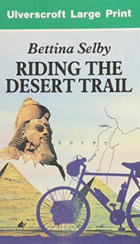 9780708922583: Riding The Desert Trail (U) (Ulverscroft Large Print Series)