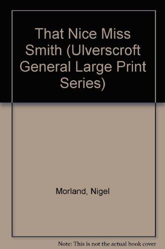 9780708923375: That Nice Miss Smith (U) (Ulverscroft Large Print Series)