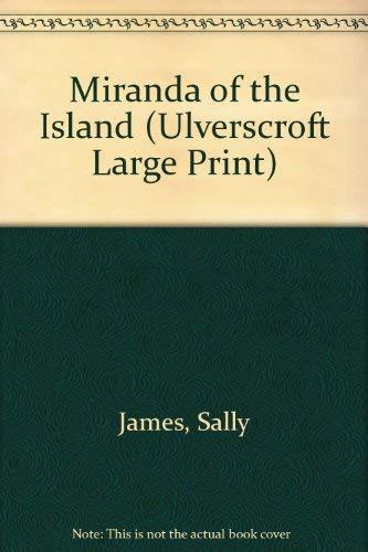 Miranda of the Island (Ulverscroft Large Print Series): James, S.