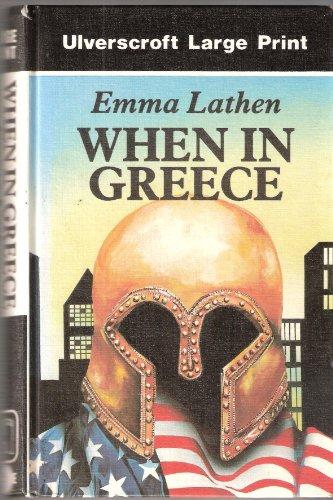 9780708923955: When in Greece