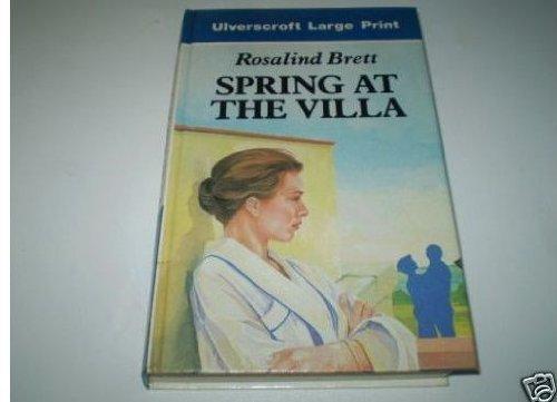 9780708924044: Spring At The Villa (U) (Ulverscroft Large Print Series)