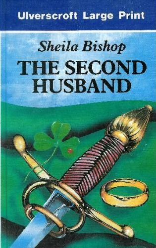 The Second Husband (Ulverscroft Large Print Series) (0708924247) by Bishop, Sheila