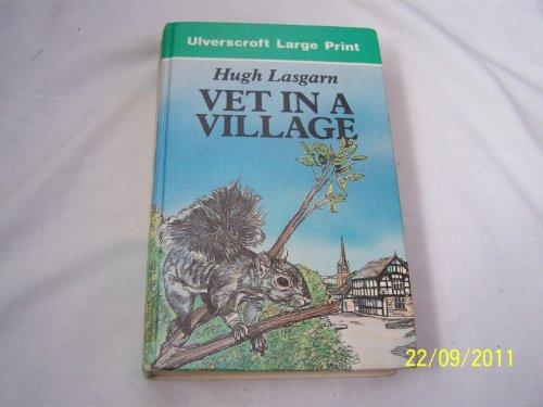 9780708924327: Vet In A Village (U) (Ulverscroft Large Print Series)