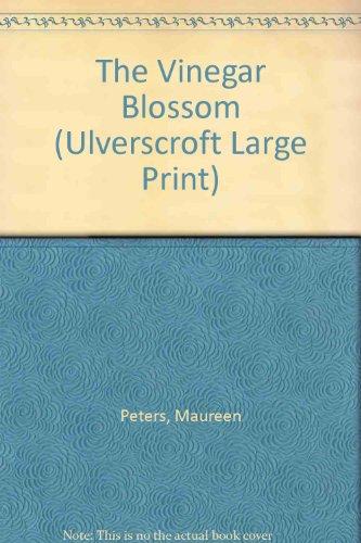 The Vinegar Blossom: Maureen Peters