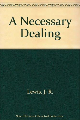 9780708924495: A Necessary Dealing