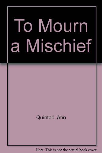 9780708924686: To Mourn a Mischief