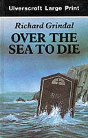 9780708925331: Over the Sea to Die