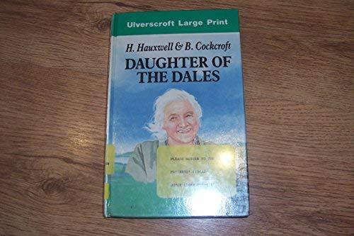 9780708925539: Daughter Of The Dales (U) (Ulverscroft Large Print Series)