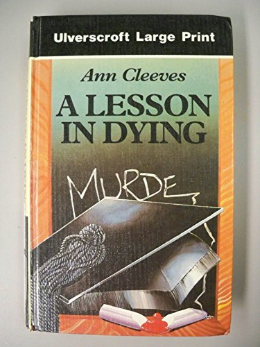 9780708925669: A Lesson In Dying (U) (Ulverscroft Large Print Series)