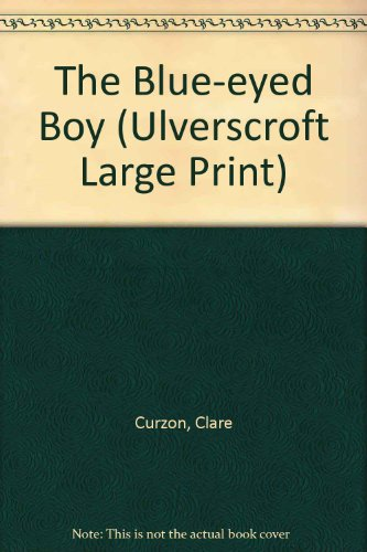 9780708925850: The Blue-Eyed Boy (U) (Ulverscroft Large Print Series)