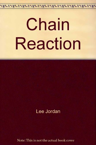 Chain Reaction (0708925901) by Jordan, Lee